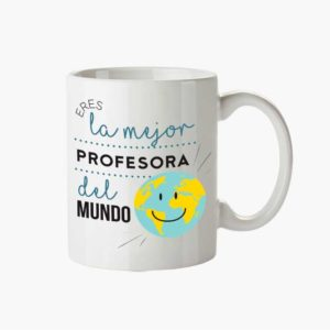 taza eres la mejor profesora del mundo